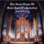 Great Organ of St. Patrick's Cathedral - Donald Dumler