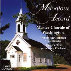 Melodious Accord - Master Chorale of Washington - Alice Parker