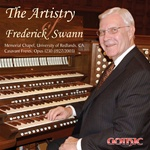 The Artistry of Frederick Swann - Frederick Swann