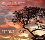 Eternal Light - ECU Chamber Singers / Bara