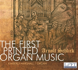 Schlick: The First Printed Organ Music