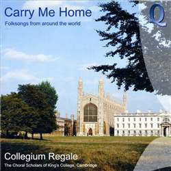Carry Me Home Choral Scholars King's College